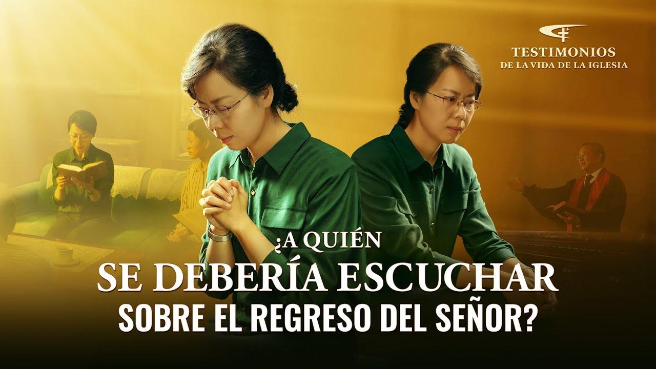 Testimonio cristiano   ¿A quién se debería escuchar sobre el regreso del Señor? (Español Latino)