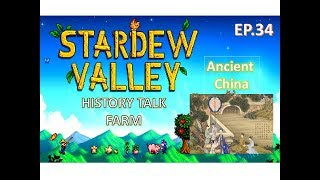What Was Ancient Chinese Life Like? Education | Stardew Valley History Talk Farm