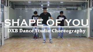 Shape Of You Dance Choreography | ED Sheeran | DXB Dance Studio