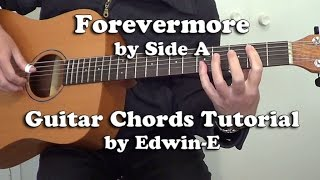 Guitar Tutorial: Forevermore by Side A - Guitar Chords