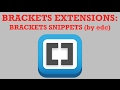 brackets extensions - brackets snippets (by edc)