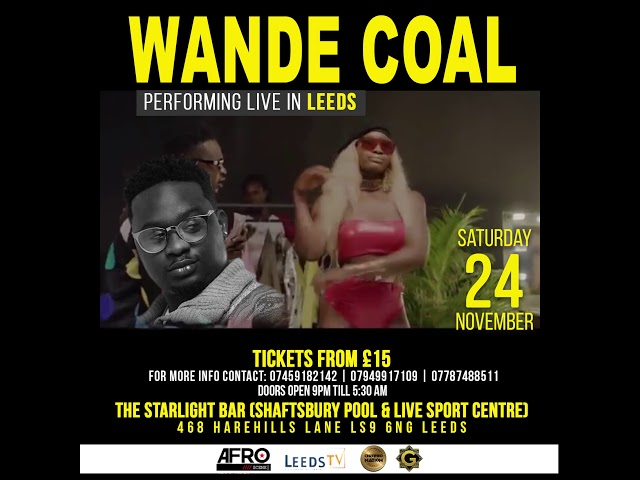 LEEDS -WANDE COAL LIVE AT THE STARLIGHT BAR