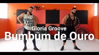 Baixar Bumbum de Ouro - Gloria Groove | Coreografia Bom Balanço Fit