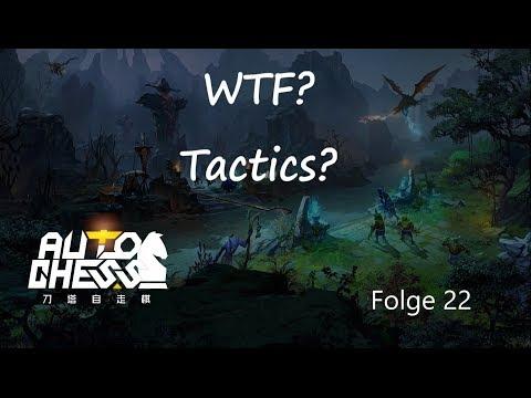 WTF? Was soll das werden? [Dota2 Auto Chess] [german] Folge 22