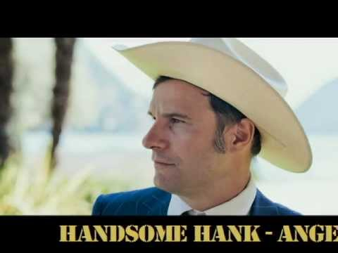 HANDSOME HANK and his LONESOME BOYS - ANGEL