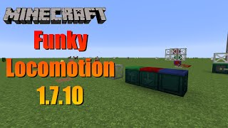 Mod Spotlight - Funky Locomotion [1.7.10] [Download Link]