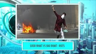 9XM Newsic | Bhakt Riots | Bade | Chote