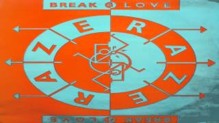 Raze - Break 4 Love (1988)