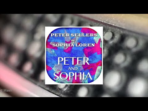 Peter Sellers & Sophia Loren - Peter and Sophia (Original LP Remastered) (Full Album)