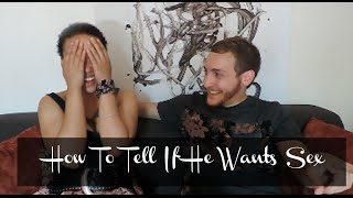 Does He Want Me or Sex? [Girl Talk #14]