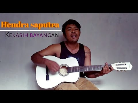 Kekasih Bayangan - Cakra Khan [ Lirik ] Hendra Saputra Cover