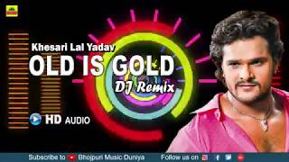 Khesari Lal DJ Songs || Bhojpuri Nonstop DJ Remix 2018 || Bhojpuri DJ Songs