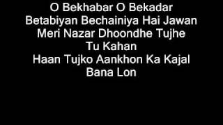 O Bekhabar Lyrics