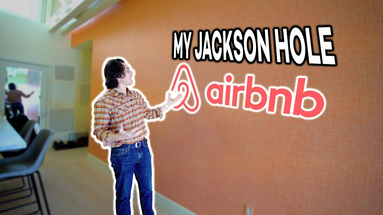 Getting My Jackson Hole Airbnb Ready You Won T Recognize It When We Re Done