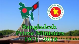 Prime Ministers List of Bangladesh 1971 to 2018 - All Prime Ministers of Bangladesh