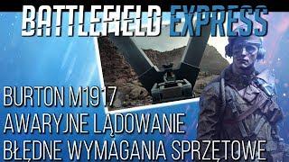 EA PLAY I BATTLEFIELD V, AWARYJNE LĄDOWANIE, BURTON M1917