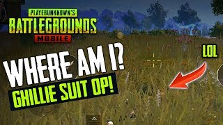 CAN THEY FIND ME? GHILLIE SUIT OP! (PUBG Mobile)