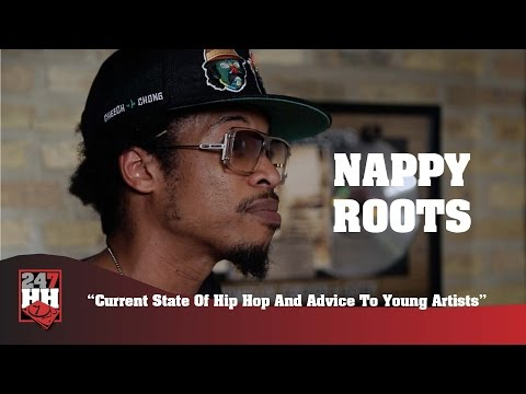 Nappy Roots - Current State Of Hip Hop And Advice To Young Artists (247HH Exclusive)