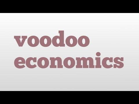 voodoo economics meaning and pronunciation