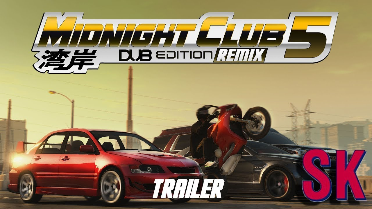 Midnight Club 5 Dub Edition Remix! (Official Trailer