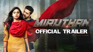 Miruthan - Official Trailer | Jayam Ravi, Lakshmi Menon | D. Imman | Shakti Soundar Rajan