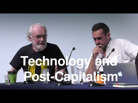 Technology and Post Capitalism