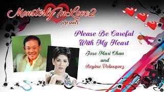 Jose Mari Chan w/ Regine Velasquez - Please Be Careful With My Heart