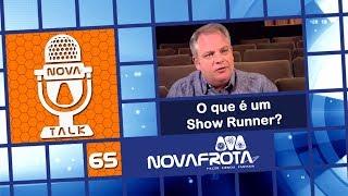 Nova Talk 65 - Show Runners de Star Trek