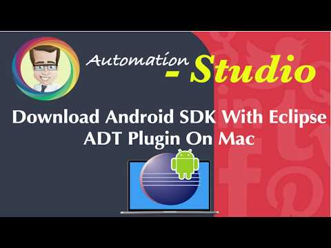 Download Android SDK With Eclipse ADT Plugin On Mac