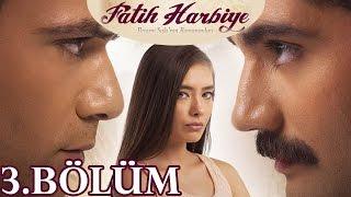 Fatih Harbiye 3.Bölüm