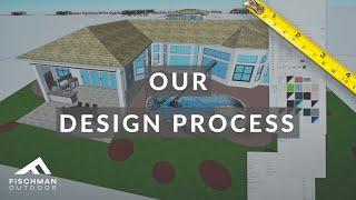 Fischman Outdoor Design Process