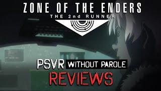Zone of the Enders: The 2nd Runner MARS | PSVR Review