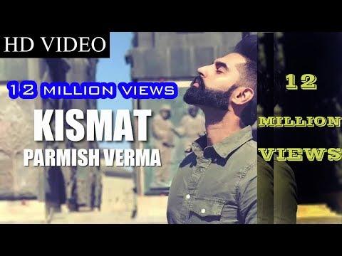 Kismat (Full Video) Parmish Verma | Armaan Bedil | Latest Punjabi Song 2017