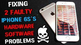 Fixing 2 FREE Faulty iPhone 6s's (Hardware & Software Problems)
