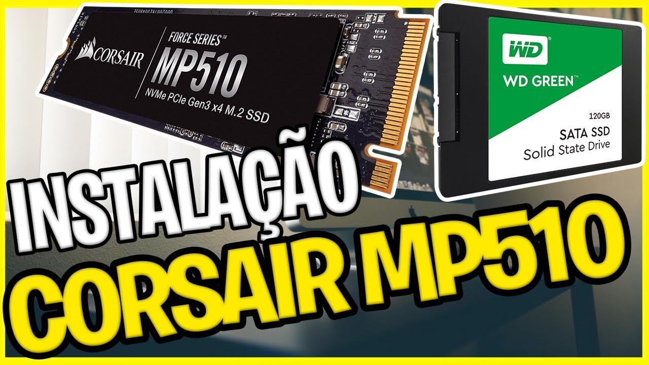 INSTALAÇÃO HACKINTOSH E CORSAIR SSD NVMe MP510