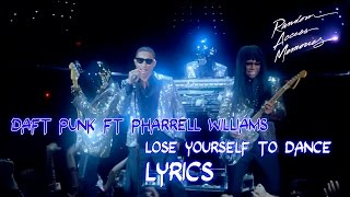 Daft Punk ft Pharrell Williams - Lose Yourself to Dance ★ (Official Lyric Video) Sub Español