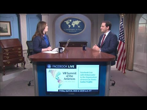 Facebook Live: Recap of the 2018 Summit of The Americas