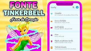 COMO INSTALAR FONTE DE CORAÇÃO TINKERBELL NO CELULAR
