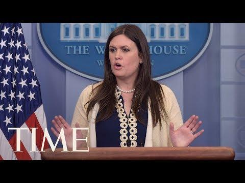Principal Deputy Press Secretary Sarah Huckabee Sanders Press Briefing   TIME