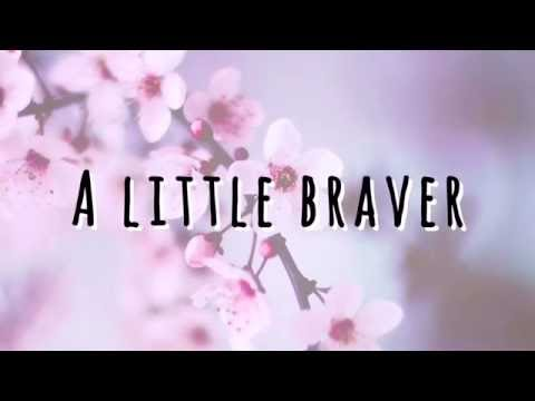 New Empire - A Little Braver (Lyrics)