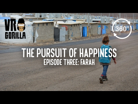 The Pursuit of Happiness – Portraits of Refugees in Iraq – Farah (360 VR Video)