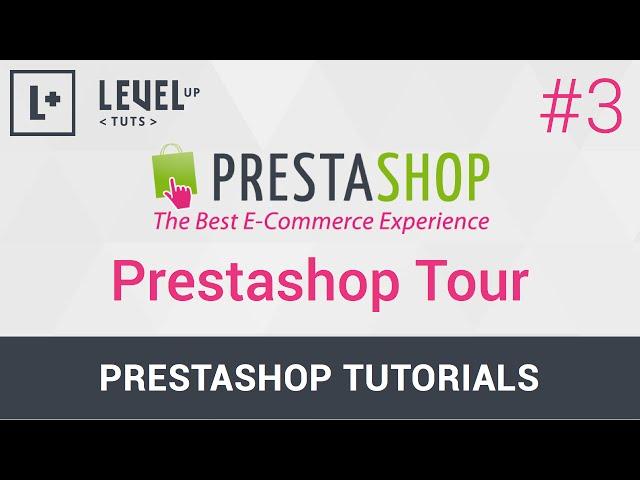 PrestaShop Tutorials #3 - Prestashop Tour