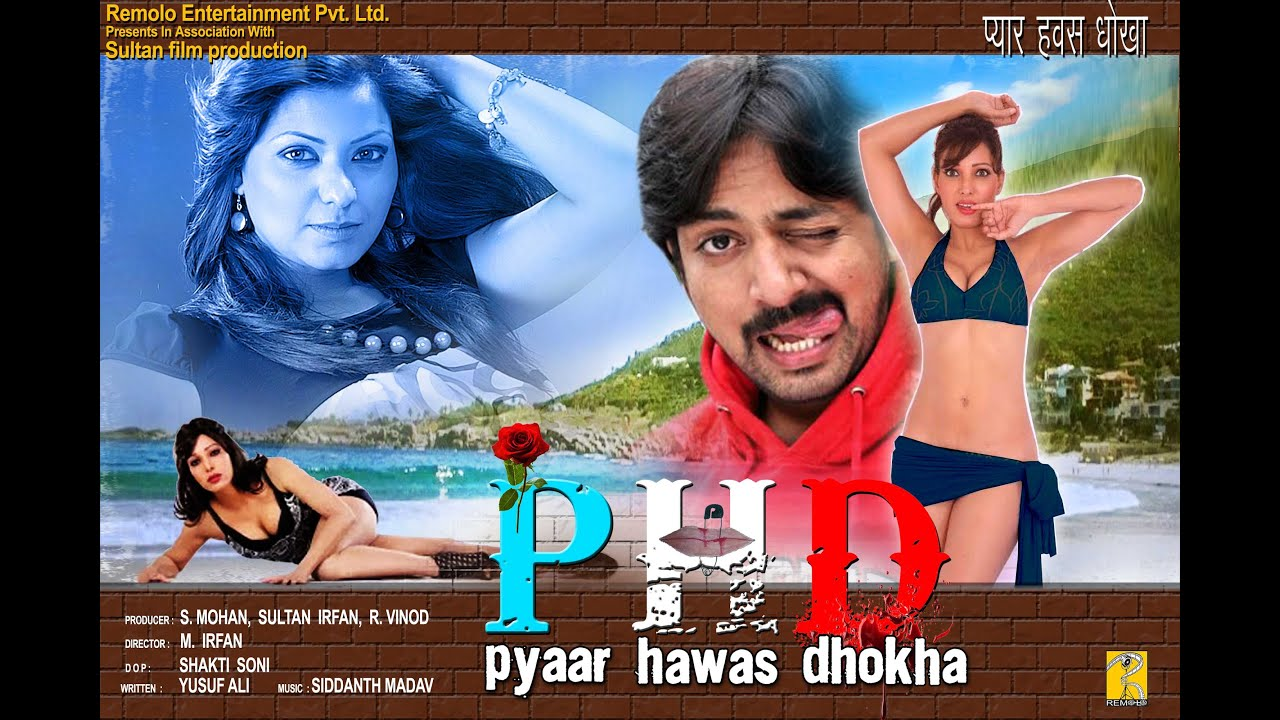Pyar Hawas Dhokha Phd Official Trailer Hot Movie Trailer Youtube