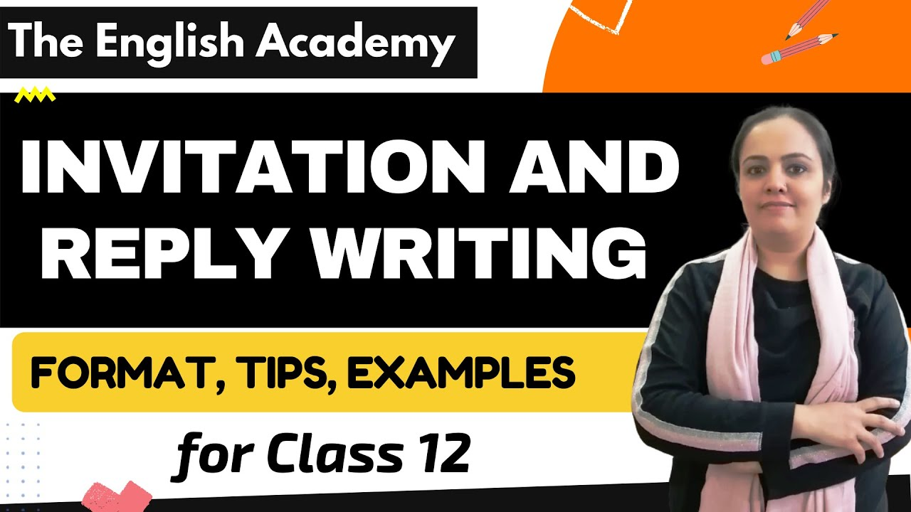 class 12 invitation and reply writing format tips examples doubts clearing