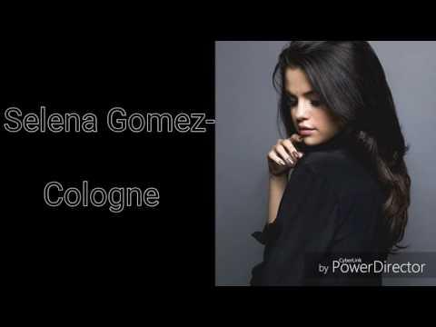 Selena Gomez- Cologne Lyrics