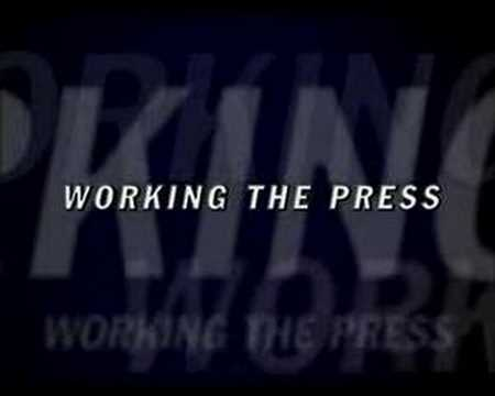 Working the Press