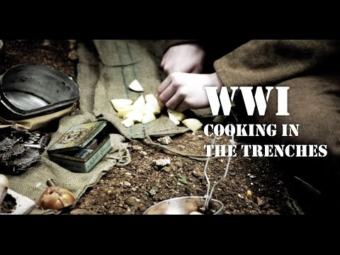 WW1 - Cooking In The Trenches