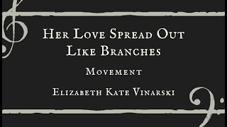 Her Love Spread Out Like Branches - Elizabeth Kate Vinarski