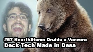 #67 HearthStone: Druido a Vanvera - Deck Tech Made in Desa [ITA]