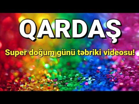 Qardaş üçün super doğum günü təbriki videosu